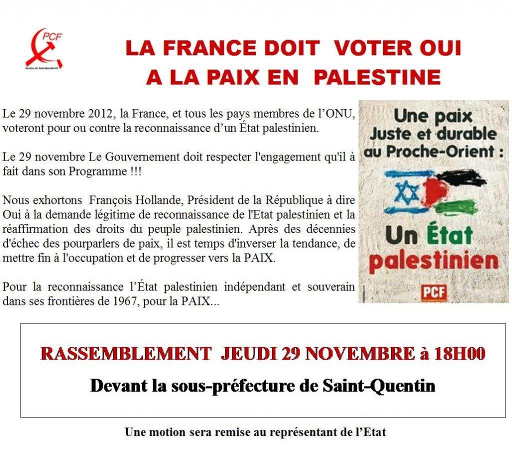 Palestine, La France doit voter oui à la Paix -RASSEMBLEMENT  JEUDI 29 NOVEMBRE à 18H00- Devant la sous-préfecture de Saint-Quentin dans Communisme-Histoire- Théorie palestine