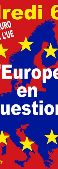 Le 6 juin : L'Europe en question – Vendredi camarade